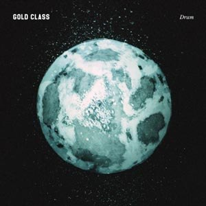 GOLD CLASS - DRUM (LIMITED COLORED EDITION)