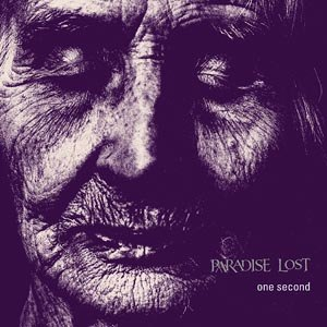 PARADISE LOST - ONE SECOND (20TH ANNIVERSARY)