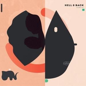 HELL & BACK - SLOWLIFE