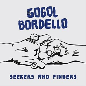GOGOL BORDELLO - SEEKERS & FINDERS (COLOURED)
