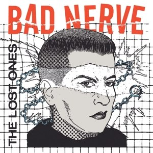 BAD NERVE - THE LOST ONES