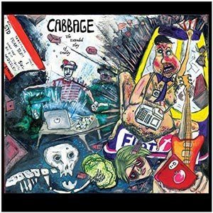CABBAGE - THE EXTENDED PLAY OF CRUELTY