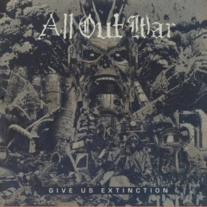 ALL OUT WAR - GIVE US EXTINCTION (LTD CLEAR VINYL