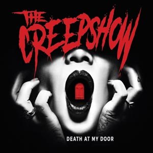 CREEPSHOW, THE - DEATH AT MY DOOR