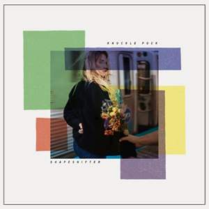 KNUCKLE PUCK - SHAPESHIFTER