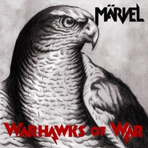 MÄRVEL - WARHAWKS OF WAR