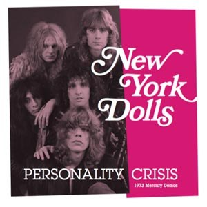NEW YORK DOLLS, THE - PERSONALITY CRISIS / TRASH (COLORED