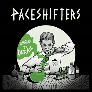 PACESHIFTERS - WAITING TO DERAIL