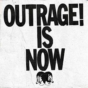 DEATH FROM ABOVE 1979 - OUTRAGE! IS NOW