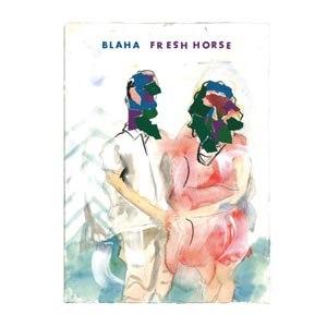 BLAHA - FRESH HORSE EP