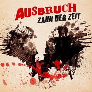 AUSBRUCH - ZAHN DER ZEIT