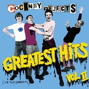 COCKNEY REJECTS - GREATEST HITS VOL. 2