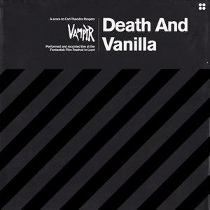 DEATH AND VANILLA - VAMPYR