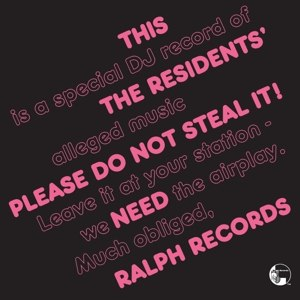 RESIDENTS, THE - PLEASE DO NOT STEAL IT
