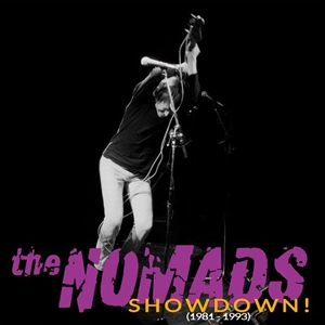 NOMADS, THE - SHOWDOWN! (1981-1993)