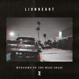LIONHEART - WELCOME TO THE WEST COAST