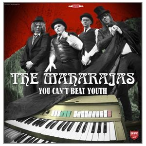 MAHARAJAS, THE - YOU CAN'T BEAT YOUTH