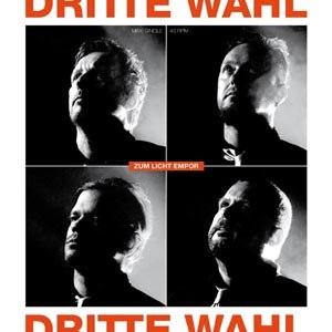 DRITTE WAHL - ZUM LICHTE EMPOR (EXTENDED VERSION)