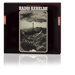 BABOON SHOW, THE - RADIO REBELDE (SPECIAL DIGIPAK EDITION)