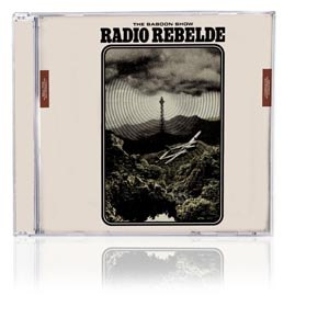 BABOON SHOW, THE - RADIO REBELDE (STANDARD EDITION)