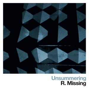 R.MISSING - UNSUMMERING (COLOURED)