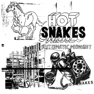 HOT SNAKES - AUTOMATIC MIDNIGHT (MC)