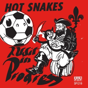 HOT SNAKES - AUDIT IN PROGRESS (MC)