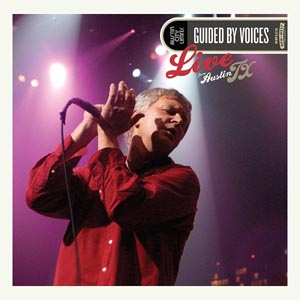 GUIDED BY VOICES - LIVE FROM AUSTIN, TX