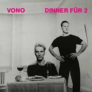 VONO - DINNER FÜR 2