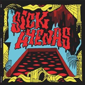 SICK HYENAS - HEAVEN FOR A WHILE (COLOURED)