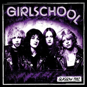 GIRLSCHOOL - GLASGOW 1982