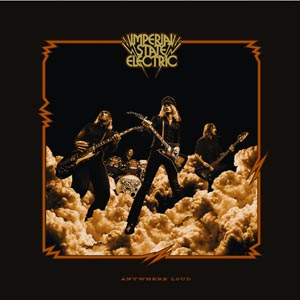 IMPERIAL STATE ELECTRIC - ANYWHERE LOUD (GOLD)