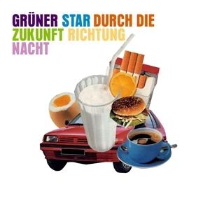 GRÜNER STAR - DURCH DIE ZUKUNFT RICHTUNG NACHT