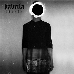 KAVRILA - BLIGHT