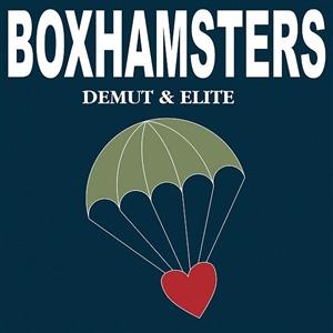 BOXHAMSTERS - DEMUT UND ELITE