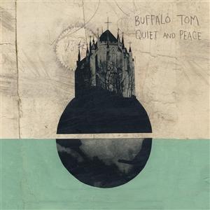 BUFFALO TOM - QUIET & PEACE