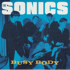 SONICS, THE - BUSY BODY / THE WITCH