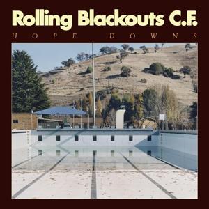 ROLLING BLACKOUTS COASTAL FEVER - HOPE DOWNS (MC)