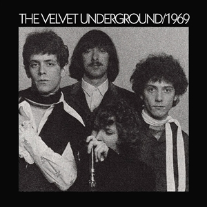 VELVET UNDERGROUND, THE - 1969