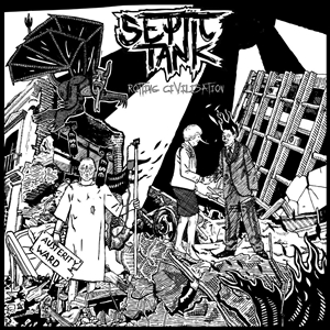 SEPTIC TANK - ROTTING CIVILISATION