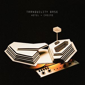 ARCTIC MONKEYS - TRANQUILITY BASE HOTEL & CASINO (CO