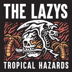 LAZYS, THE - TROPICAL HAZARDS (COLOURED)