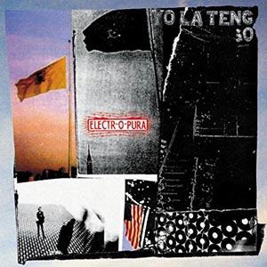 YO LA TENGO - ELECTR-O-PURA