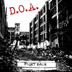 D.O.A. - FIGHT BACK (COLOURED)