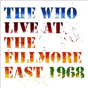 WHO, THE - LIVE AT THE FILLMORE