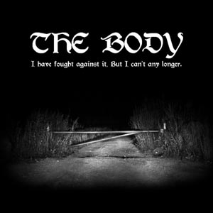 BODY, THE - I HAVE FOUGHT AGAINST IT, BUT... (COLOURED)