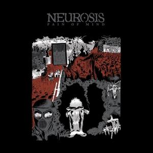 NEUROSIS - PAIN OF MIND