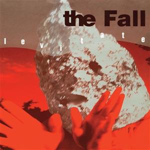 FALL, THE - LEVITATE