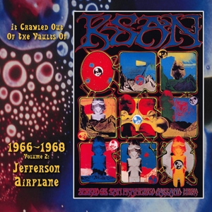 JEFFERSON AIRPLANE - IT CRAWLED OUT OF THE VAULTS OF KSAN 66-68 VOL.2