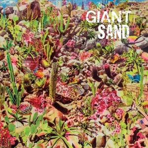 GIANT SAND - RETURNS TO VALLEY OF RAIN (LTD. COLORED EDITION)